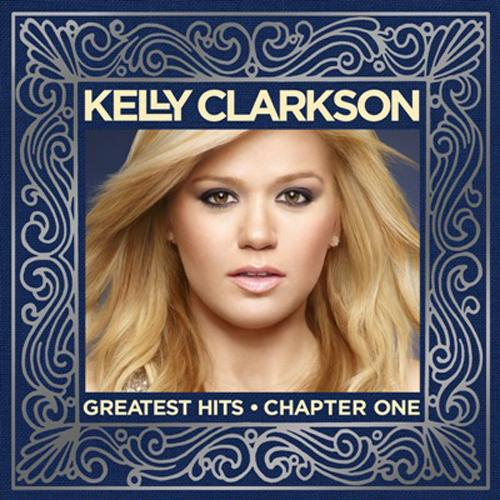 Kelly Clarkson - Greatest Hits Chapter One (2012) [Multi]