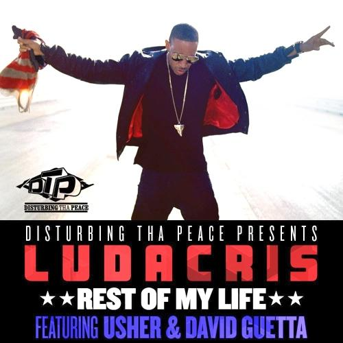 Ludacris Feat Usher And David Guetta - Rest Of My Life (2013) [Multi]