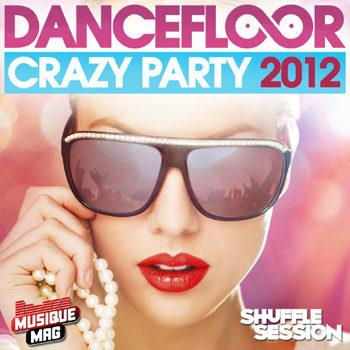 Dancefloor Crazy Party 2012