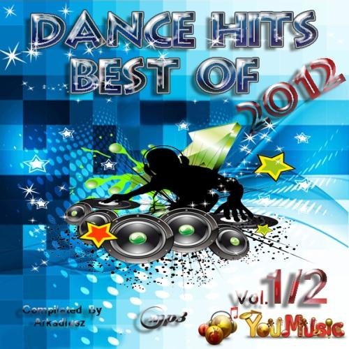 Best Of Dance Hits Vol.1 (2012) [Multi]