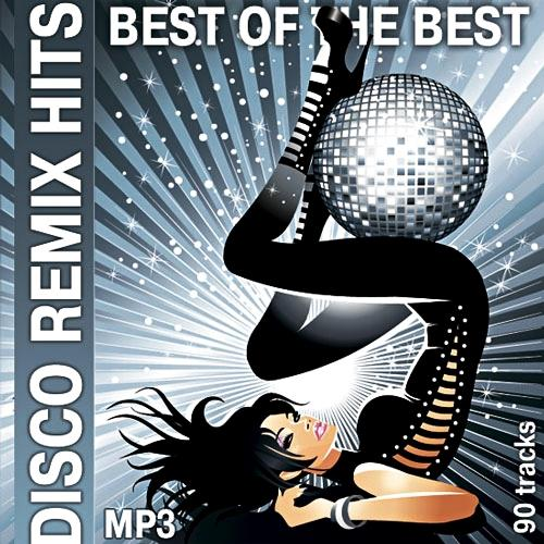 Disco Remix Hits - Best Of The Best (2012) [Multi]