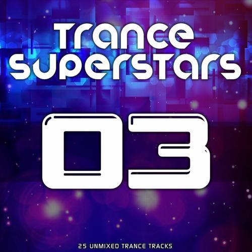 TRANCE SUPERSTARS VOL.3 (2012)