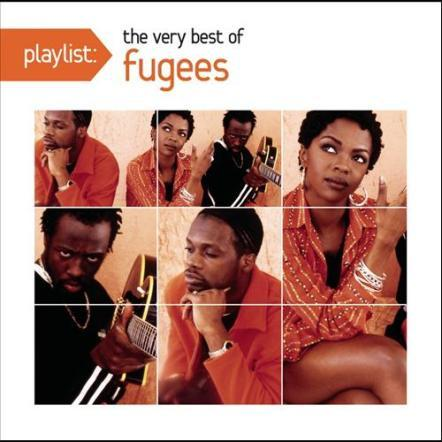 Fugees - Playlist The Very Best Of (2012)