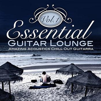 Essential Guitar Lounge Vol 1