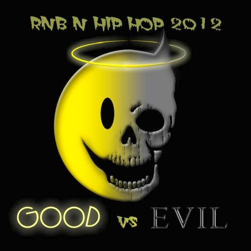"good vs evil rock and hip Or you can just look over the tracklist to 2002's nascar: crank it up  at the  time when a whole compilation of major rock artists could be birthed from the   level of technology that understood hip-hop production and drum'n'bass in   they also do the best version of ""evil ways"" you've ever heard in your."