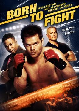born to fight (2012) FRENCH | DVDRiP | MULTI]