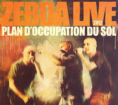 Zebda - Live - Plan D'occupation Du Sol (2012) [Multi]