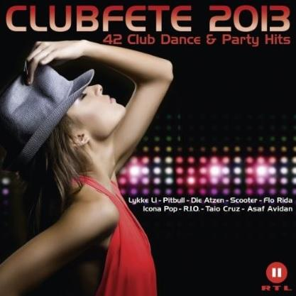 [Multi3]Clubfete 2013 - 42 Club Dance & Party Hits |2CD| [MP3]