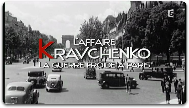 [Multi3]L'Affaire Kravchenko [HDTV]