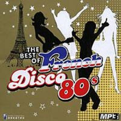 The Best Of French Disco 80's Vol.1 and Vol.2 [Multi]