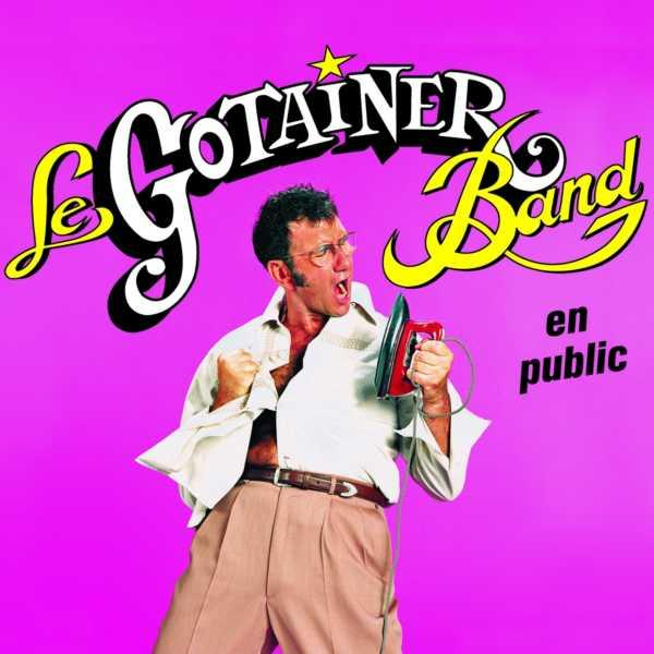 Richard Gotainer - Le Gotainer Band En Public [Multi]