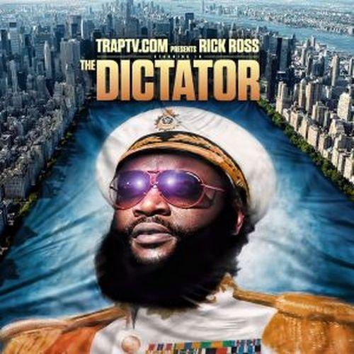 Rick Ross - The Dictator (2012) [Multi]