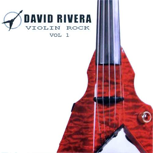 David Rivera - Violin Rock Vol.1 (2012) [Multi]