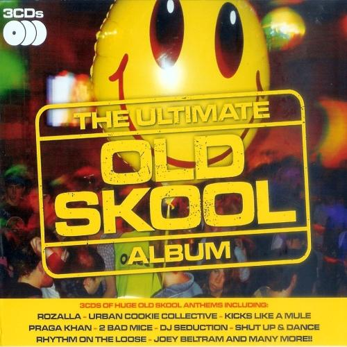 The Ultimate Old Skool Album [Multi]