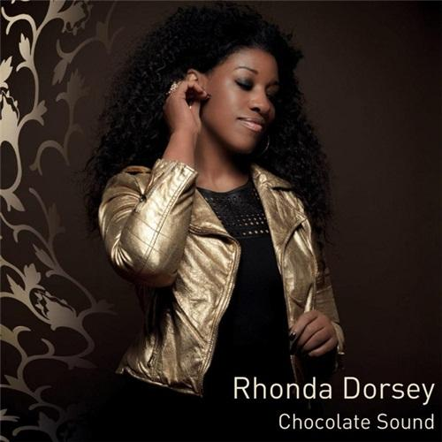 Rhonda Dorsey - Chocolate Sound (2012) [Multi]