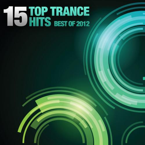 15 Top Trance Hits Best Of 2012 [Multi]